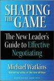Modelar el juego, La guía del nuevo líder para negociar efectivamente, por Michael Watkins