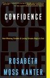 Confianza, Cómo comienzan y terminan las rachas ganadoras y perdedoras, por Rosabeth Moss Kanter