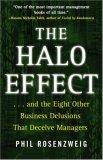 El efecto Halo, Y las otras ocho ilusiones comerciales que engañan a los gerentes, por Phil Rosenzweig