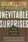 Sorpresas inevitables, Prever en estos tiempos turbulentos, por Peter Schwartz