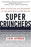 Los supercalculadores, Por qué pensar numéricamente es la nueva forma de ser inteligente, por Ian Ayres