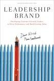 Marca de liderazgo, Desarrollando líderes centrados en el cliente para impulsar el desempeño y crear valor duradero, por David Ulrich, Norman Smallwood