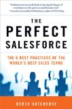La fuerza de ventas perfecta, Las 6 mejores pr�cticas de los mejores equipos de ventas de todo el mundo, por Derek Gatehouse