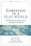 Competir en un mundo plano, Crear empresas para un mundo sin fronteras, por Victor K. Fung, William K. Fung, Yoram Wind