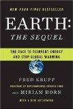 Tierra: la continuación, La carrera por reinventar la energía y detener el calentamiento global, por Miriam Horn, Fred Krupp