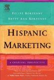 Marketing hispano, Una perspectiva cultural, por Felipe Korzenny, Betty Ann Korzenny