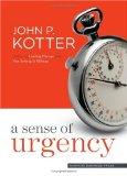 Un sentido de urgencia, , por John Kotter
