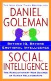Inteligencia social, La nueva ciencia de las relaciones humanas, por Daniel Goleman