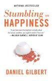 Tropezarse con la felicidad, , por Daniel Gilbert
