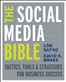 La Biblia de los medios sociales, Tácticas, herramientas y estrategias del éxito comercial, por Lon Safko, David Brake