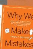 Por qué cometemos errores, Cómo miramos sin ver, olvidamos las cosas en segundos y estamos completamente seguros de que estamos por encima del promedio, por Joseph T. Hallinan