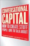 Capital conversacional, Cómo crear cosas de las que a la gente le gusta hablar, por Bertrand Cesvet