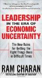 Liderazgo en una era de incertidumbre económica, Gerenciar en crisis, por Ram Charan