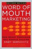 El marketing de boca en boca, Cómo las compañías astutas logran que la gente hable de ellas, por Andy Sernovitz, Seth Godin, Guy Kawasaki