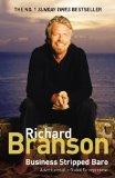 El negocio al descubierto, Aventuras de un emprendedor global, por Richard Branson