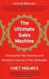 La gran máquina de ventas, Cómo recargar el negocio siguiendo 12 estrategias fundamentales, por Chet Holmes