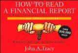 Cómo leer un reporte financiero, Cómo entrever los signos vitales de la compañía a partir de los números, por John A. Tracy