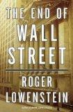 El fin de Wall Street, , por Roger Lowenstein