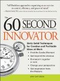 Innovación en 60 segundos, Técnicas para propiciar la creatividad y la rentabilidad en el trabajo, por Jeff Davidson