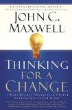 Pensar para variar, Las 11 maneras en que la gente exitosa se aproxima a la vida y el trabajo, por John C. Maxwell