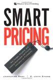 Una estrategia de precios astuta, Cómo Google, Priceline y otros líderes obtienen mayores ingresos mediante estrategias de precio innovadoras, por Jagmohan Raju, Z. John Zhang