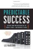 Éxito predecible, Guiar nuestra organización por el camino del crecimiento, por Les  McKeown