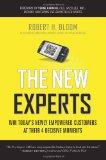 Los nuevos expertos, Cómo ganarnos a los poderosos clientes de hoy en día en cuatro momentos decisivos, por Robert H. Bloom