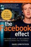 El efecto Facebook, La historia de la compañía que está interconectando al mundo, por  David Kirkpatrick