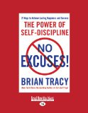 ¡Sin excusas!, El poder de la autodisciplina, por Brian Tracy