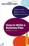 Cómo escribir un plan de negocios, Crear la estrategia; Pronosticar las finanzas; Crear un plan persuasivo, por Brian  Finch