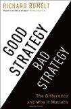 Buena estrategia, mala estrategia, La diferencia y por qué es importante, por Richard Rumelt
