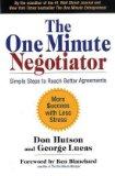 El negociador de un minuto, Simples pasos para llegar a mejores acuerdos, por Don  Hutson, George  Lucas