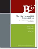 La organización de Recursos Humanos de alto impacto, Las 10 mejores prácticas para recorrer la vía de la excelencia, por Stacey Harris