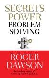 Secretos poderosos para resolver problemas, , por Roger Dawson