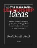 El librito negro del liderazgo, Las habilidades fundamentales para mejorar uno mismo y liderar a los demás, por Todd  Dewett