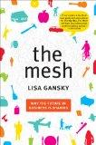 La malla, Por qué el futuro de los negocios está en compartir, por Lisa Gansky