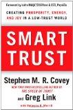 Confianza inteligente, Crear prosperidad, energía y alegría en una mundo poco confiable, por Stephen Covey, Greg  Link