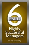 Los 6 h�bitos de los gerentes altamente exitosos, , por John Cioffi, Ken  Willig