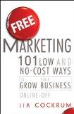 Marketing gratuito, 101 maneras de hacer crecer nuestro negocio, por Jim Cockrum