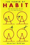 El poder de los hábitos, Por qué hacemos lo que hacemos en la vida y en los negocios, por Charles Duhigg