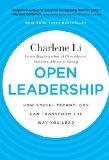 Liderazgo abierto, Cómo la tecnología social puede transformar la manera de liderar, por Charlene Li