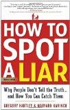 Cómo reconocer a un mentiroso, Por qué la gente no dice la verdad... y cómo pillarla, por Gregory Hartley, Maryann Karinch