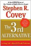 La tercera alternativa, Cómo resolver los problemas más difíciles de la vida, por Stephen Covey