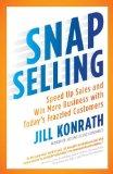 Ventas instantáneas, Acelerar las ventas e incrementar nuestro negocio con los extenuados clientes de hoy en día, por Jill Konrath
