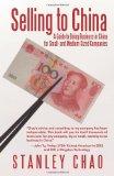Vender en China, Una guía de negocios para empresas pequeñas y medianas , por Stanley  Chao