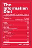 La dieta informativa, Un argumento a favor del consumo consciente, por Clay A.  Johnson
