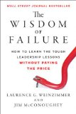 La sabiduría de equivocarse, Cómo aprender las difíciles lecciones de liderazgo sin pagar el precio, por Laurence G.  Weinzimmer, Jim McConoughey