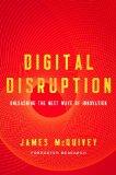 La perturbación digital, Liberando la próxima ola de innovación, por James McQuivey