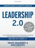 Liderazgo 2.0, Aprenda los secretos del liderazgo adaptativo, por Travis Bradberry, Jean Greaves