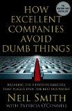 Cómo las compañías excelentes evitan las tonterías, Romper las 8 barreras ocultas que acosan hasta al mejor de los negocios, por Neil Smith